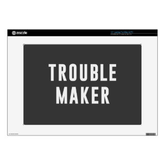 Trouble maker skins for laptops