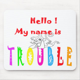 TROUBLE-MONKEY MOUSE PAD