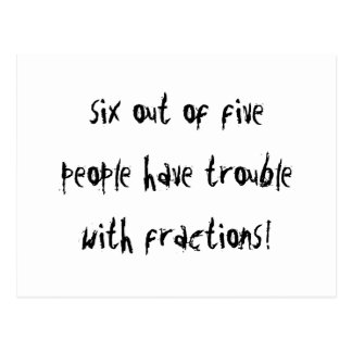 Trouble With Fractions Postcard