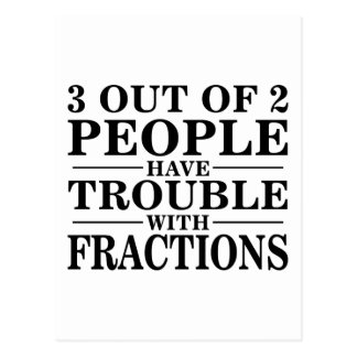 Trouble With Fractions Postcards