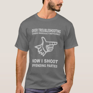 TROUBLESHOOTER T-Shirt