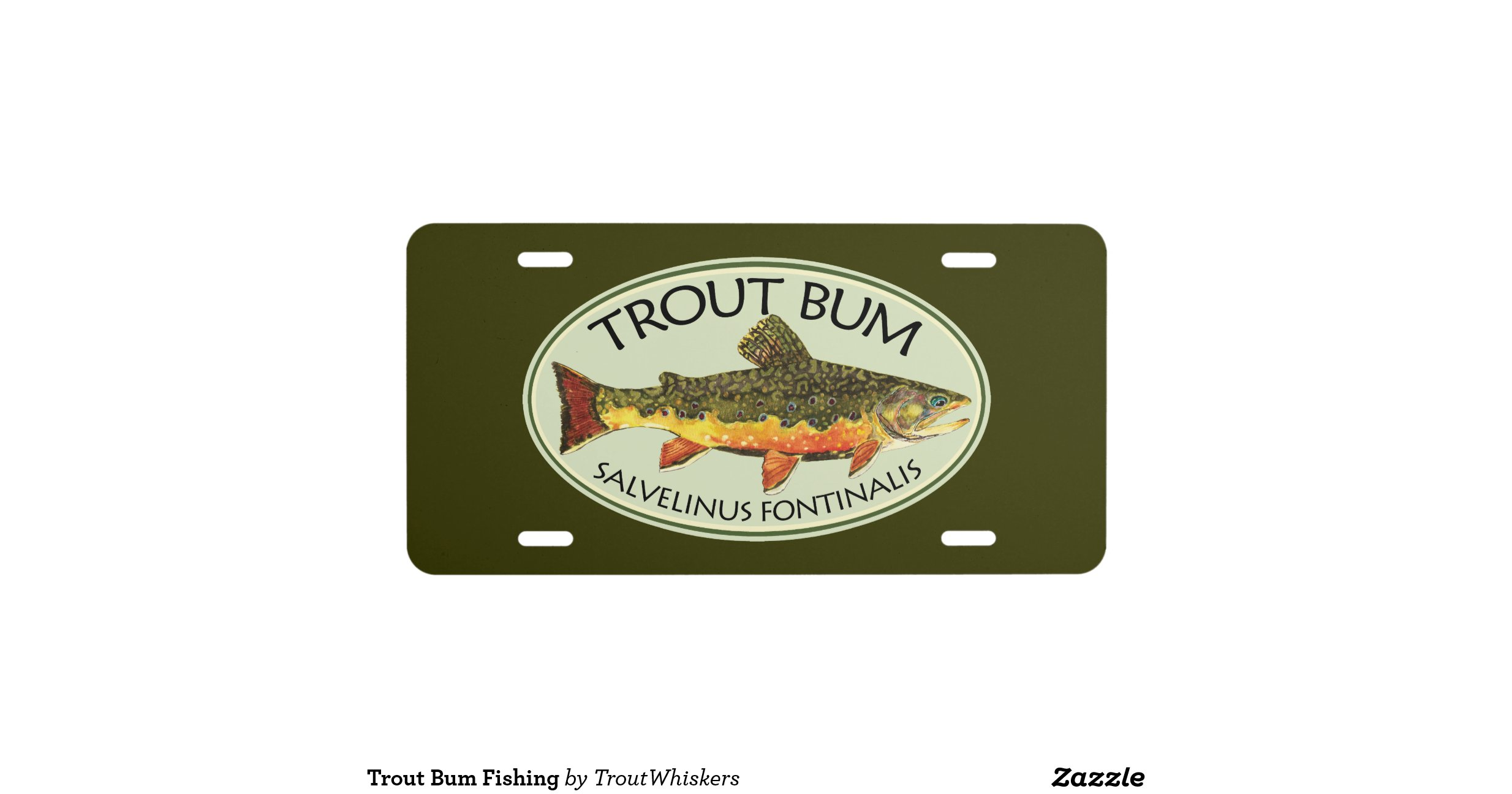 Trout bum fishing license plate for Fishing license plate