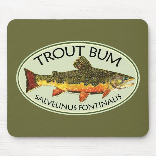 Trout Bum Fishing Mouse Pad