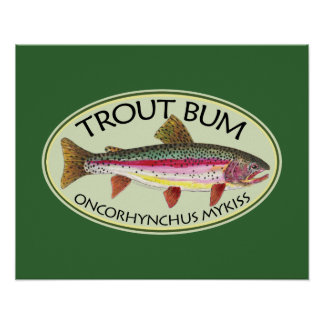 Trout Bum Fishing Poster
