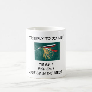 """""""Trout Fine - Trout Fly """"To Do List"""" Mug"""