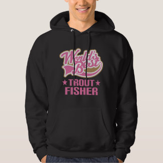Trout Fisher Gift Hoodie