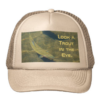 Trout Fishing hats Look Trout in the Eye