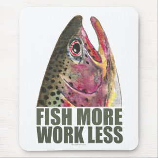 Trout Fishing More Mouse Pad