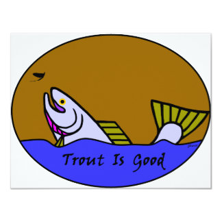 Trout Is Good II Card