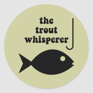 trout whisperer fishing classic round sticker