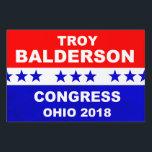 "Troy Balderson Congress Ohio  2018 Lawn Sign<br><div class=""desc"">Troy Balderson Congress Ohio 2018 popular red,  white and blue design.</div>"