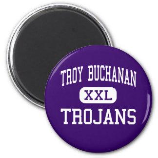 Troy Buchanan - Trojans - High - Troy Missouri 2 Inch Round Magnet