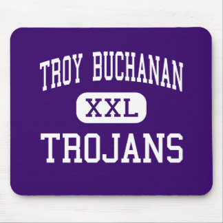 Troy Buchanan - Trojans - High - Troy Missouri Mouse Pad