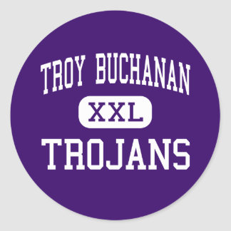 Troy Buchanan - Trojans - High - Troy Missouri Classic Round Sticker