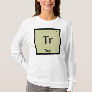 Troy Name Chemistry Element Periodic Table T-Shirt