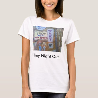 Troy Night Out T Shirt