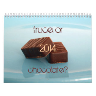 truce or chocolate? calendar