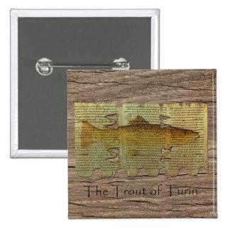 Trucha del Pin cuadrado de Turín