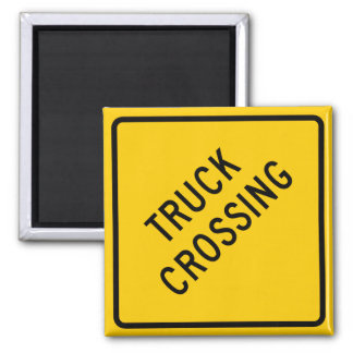 Truck Crossing Highway Sign Magnet