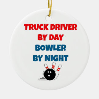 Truck Driver by Day Bowler by Night Ceramic Ornament
