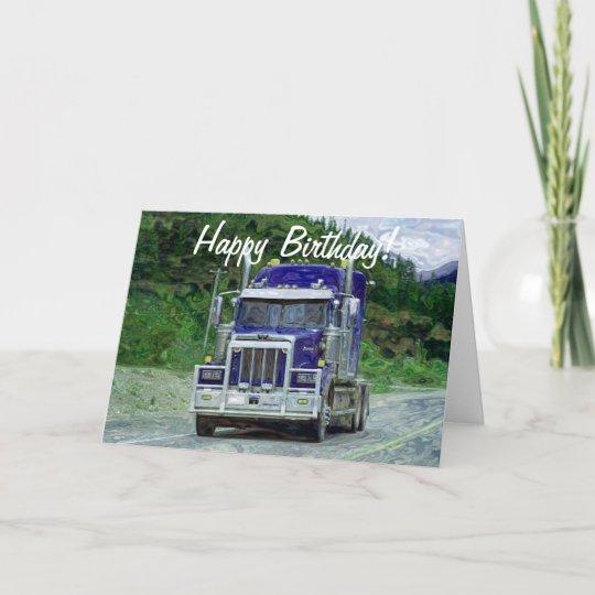 Truck Driver Funny Trucker Birthday Cards Zazzle