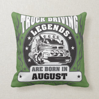Truck Driving Legends Are Born In August Throw Pillow
