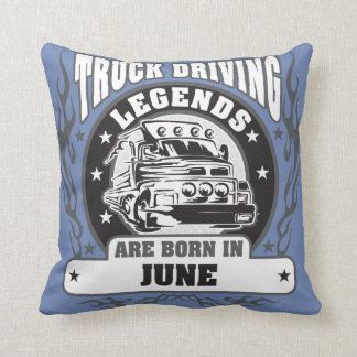 Truck Driving Legends Are Born In June Throw Pillow
