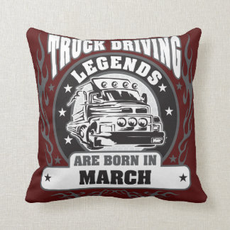 Truck Driving Legends Are Born In March Throw Pillow