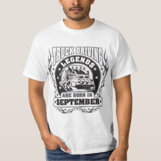 Truck Driving Legends Are Born In September T-Shirt