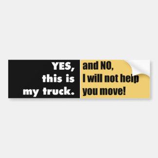 Truck owners bumper sticker