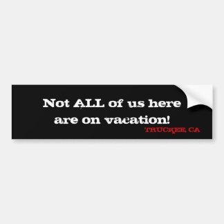 Truckee, CA - Local Support Bumper Sticker