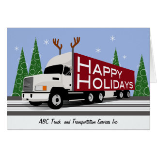 Trucker Business Custom Happy Holidays White Semi Card