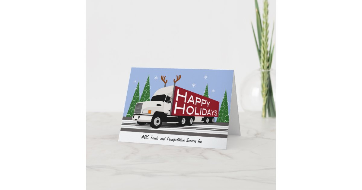 Trucker Business Custom Happy Holidays White Semi Holiday Card ...
