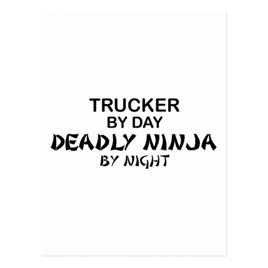 Trucker Deadly Ninja by Night Postcard