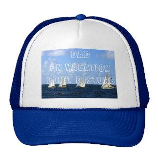 Trucker Hat Dad on Vacation Don't Disturb