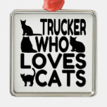 Trucker Who Loves Cats Square Metal Christmas Ornament