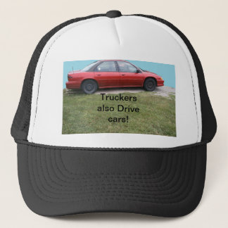 Truckers Also Drive Cars cap