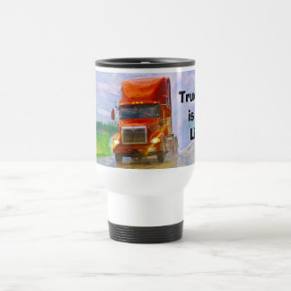 TRUCKERS BIG RIG RED TRUCK TRAVEL MUG