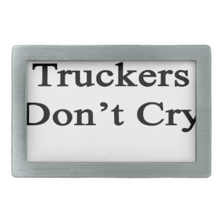 Truckers Don't Cry Rectangular Belt Buckle