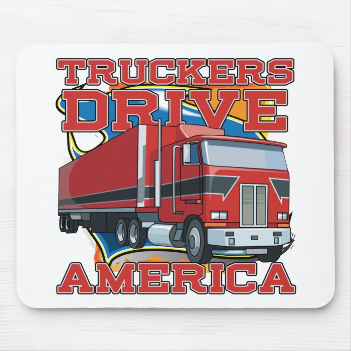 Truckers Drive America Mouse Pad
