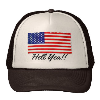 """Truckers hat with patriotic flag and """"Hell Yea!!"""""""