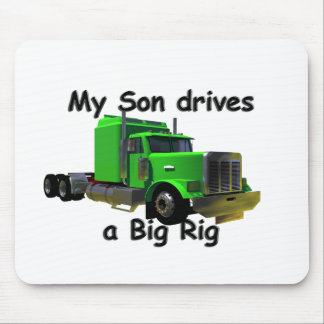 Truckers - My Son Drives a Big Rig Mouse Pad