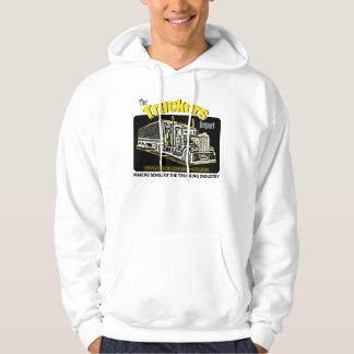 Truckers Report Hooded Sweat Shirt
