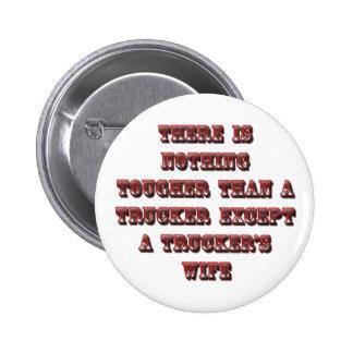 TRUCKER'S WIFE BUTTON
