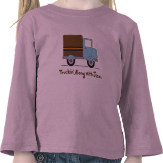 Truckin Along With Jesus Tees