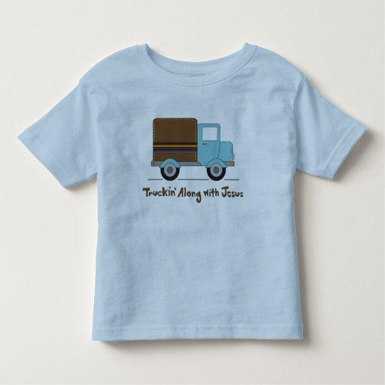 Truckin Along With Jesus Toddler T-shirt