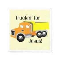 Truckin' for Jesus (Dump Truck) Paper Napkin