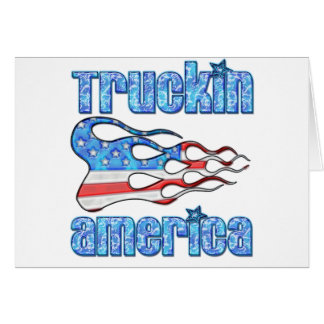Truckin los E.E.U.U. Tarjeta De Felicitación