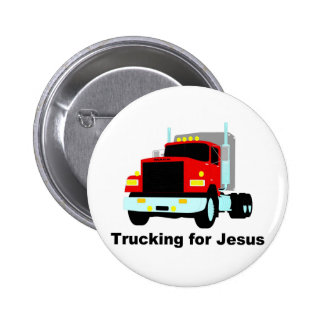 Trucking for Jesus Button