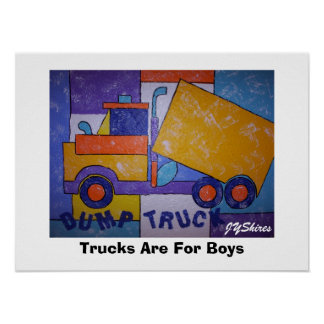 Trucks Are For Boys Posters